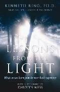 Cover-Bild zu Lessons from the Light: What We Can Learn from the Near-Death Experience von Ring, Kenneth