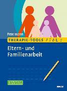 Cover-Bild zu Therapie-Tools Eltern- und Familienarbeit (eBook) von Petermann, Franz