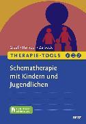 Cover-Bild zu Therapie-Tools Schematherapie mit Kindern und Jugendlichen von Graaf, Peter