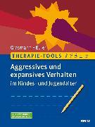 Cover-Bild zu Therapie-Tools Aggressives und expansives Verhalten im Kindes- und Jugendalter von Grasmann, Dörte