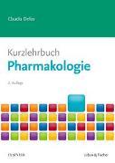 Cover-Bild zu Kurzlehrbuch Pharmakologie von Dellas, Claudia