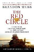 Cover-Bild zu The Red Circle: My Life in the Navy Seal Sniper Corps and How I Trained America's Deadliest Marksmen von Webb, Brandon