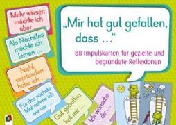 """Cover-Bild zu """"Mir hat gut gefallen, dass ?"""" von Redaktionsteam Verlag an d. Ruhr"""