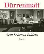 Cover-Bild zu Sein Leben in Bildern von Dürrenmatt, Friedrich