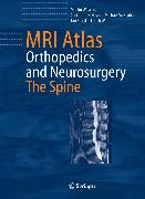 Cover-Bild zu MRI Atlas Orthopedics and Neurosurgery The Spine (eBook) von Heyde, Christoph E.