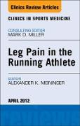 Cover-Bild zu Leg Pain in the Running Athlete, An Issue of Clinics in Sports Medicine - E-Book (eBook) von Meininger, Alexander