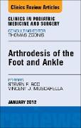 Cover-Bild zu Arthrodesis of the Foot and Ankle, An Issue of Clinics in Podiatric Medicine and Surgery - E-Book (eBook) von Muscarella, Vincent J.
