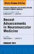 Cover-Bild zu Recent Advancements in Neuromuscular Medicine, An Issue of Physical Medicine and Rehabilitation Clinics - E-Book (eBook) von Carter, Gregory T