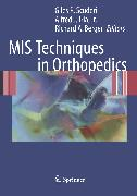 Cover-Bild zu MIS Techniques in Orthopedics (eBook) von Scuderi, Giles R. (Hrsg.)