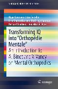 "Cover-Bild zu Transforming IQ into ""Orthopédie Mentale"" (eBook) von Martin-Hansen, Lisa"