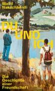 Cover-Bild zu Du und ich - Die Geschichte einer Freundschaft (eBook)