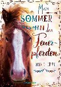 Cover-Bild zu Mein Sommer mit den Feuerpferden (eBook) von Teichert, Mina