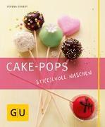 Cover-Bild zu Cake-Pops - Sti(e)lvoll naschen von Erhart, Verena