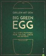 Cover-Bild zu Grillen mit dem Big Green Egg von Kreihe, Susann
