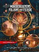 Cover-Bild zu D&D: Mordenkainens Foliant der Feinde von Mearls, Mike