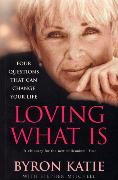 Cover-Bild zu Loving What Is von Katie, Byron