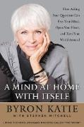 Cover-Bild zu A Mind at Home with Itself von Katie, Byron
