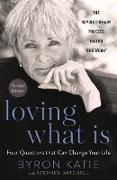 Cover-Bild zu Loving What Is, Revised Edition (eBook) von Katie, Byron