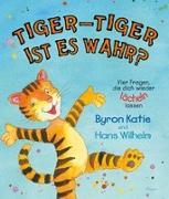 Cover-Bild zu Tiger-Tiger ist es wahr? von Katie, Byron