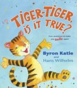 Cover-Bild zu Tiger-Tiger, Is It True? (eBook) von Katie, Byron