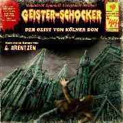 Cover-Bild zu Geister-Schocker, Folge 44: Der Geist vom Kölner Dom (Audio Download) von Arentzen, G.