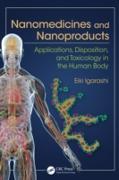 Cover-Bild zu Igarashi, Eiki: Nanomedicines and Nanoproducts (eBook)