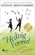 Cover-Bild zu Montgomery, Hedvig: Die Hedvig-Formel für glückliche Schulkinder (eBook)