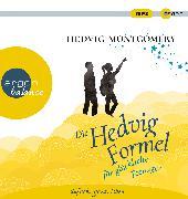 Cover-Bild zu Montgomery, Hedvig: Die Hedvig-Formel für glückliche Teenager
