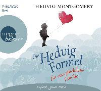 Cover-Bild zu Montgomery, Hedvig: Die Hedvig-Formel für eine glückliche Familie