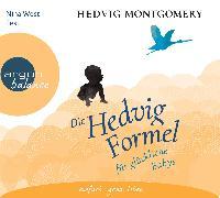 Cover-Bild zu Montgomery, Hedvig: Die Hedvig-Formel für glückliche Babys