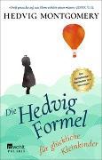 Cover-Bild zu Montgomery, Hedvig: Die Hedvig-Formel für glückliche Kleinkinder