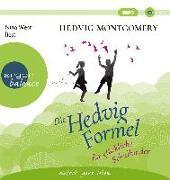 Cover-Bild zu Montgomery, Hedvig: Die Hedvig-Formel für glückliche Schulkinder