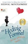 Cover-Bild zu Montgomery, Hedvig: Die Hedvig-Formel für eine glückliche Familie (eBook)