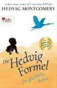 Cover-Bild zu Montgomery, Hedvig: Die Hedvig-Formel für glückliche Babys (eBook)