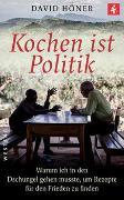 Cover-Bild zu Kochen ist Politik von Höner, David