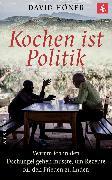 Cover-Bild zu Kochen ist Politik (eBook) von Höner, David