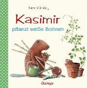 Cover-Bild zu Kasimir pflanzt weisse Bohnen von Klinting, Lars