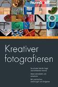 Cover-Bild zu Kreativer fotografieren von Adler, Almut