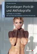 Cover-Bild zu Grundlagen Porträt- und Aktfotografie von Pfeifer, Henrik