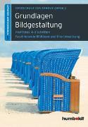 Cover-Bild zu Grundlagen Bildgestaltung von Fotoschule des Sehens (Hrsg.)