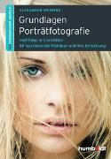 Cover-Bild zu Grundlagen Porträtfotografie von Spiering, Alexander