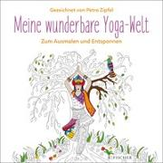 Cover-Bild zu Meine wunderbare Yoga-Welt von Zipfel, Petra