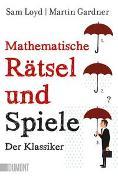 Cover-Bild zu Mathematische Rätsel und Spiele von Loyd, Sam