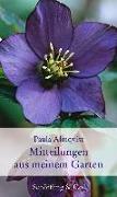 Cover-Bild zu Mitteilungen aus meinem Garten von Almqvist, Paula