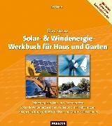 Cover-Bild zu Das neue Solar- & Windenergie Werkbuch in Haus und Garten (eBook) von Hanus, Bo