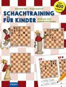 Cover-Bild zu Schachtraining für Kinder von Kastner, Hugo