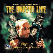 Cover-Bild zu The Undead Live Part 02: The Rising Of The Living Dead (Audio Download) von Strauss, Wolfgang