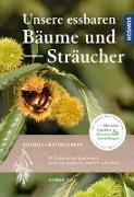 Cover-Bild zu Unsere essbaren Bäume und Sträucher von Diez, Otmar