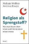 Cover-Bild zu Religion als Sprengstoff? (eBook) von Wolfers, Melanie