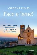Cover-Bild zu Pace e bene! (eBook) von Knapp, Andreas